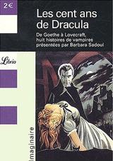 Collectif, dirigé par Barbara Sadoul. Les cent ans de Dracula
