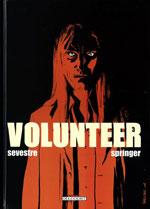 Sevestre, Muriel – Springer, Benoît. Volunteer. Tome 3