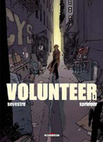Sevestre, Muriel – Springer, Benoît. Volunteer. Tome 1