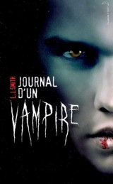 Smith, Lisa Jane. Journal d'un vampire. Tome 1