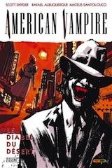 Snyder, Scott – Albuquerque, Rafael. American vampire, tome 2. Le diable du désert