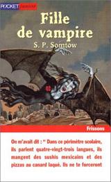 Somtow, Sucharitkul Papinian. Fille de vampire