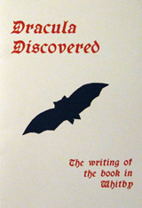 Stamp, Cordelia. Dracula Discovered : The writing of the book in Whitby