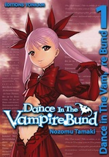 Tamaki, Nozomu. Dance in the vampire Bund, tome 1