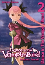 Tamaki, Nozomu. Dance in the vampire Bund, tome 2