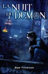 Thurman, Rob. Cal Leandros, tome 1 : La nuit du Démon