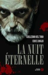 Del Toro, Guillermo – Hogan Chuck. La lignée. Tome 3. La nuit éternelle