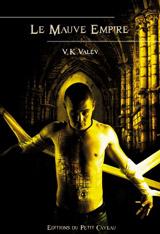 Valev, V. K. Le mauve empire
