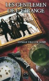Valls de Gomis, Estelle. Les Gentlemen de l'Etrange