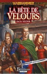 Yeovil, Jack. La Bête De Velours