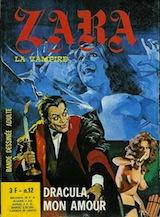 Ventura, Rubino – Balzano, Birago. Zara la vampire, tome 12. Dracula mon amour