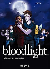 Zaz – Esdras. Bloodlight, tome 1. Frustration