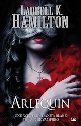 Hamilton, Laurell K. Arlequin