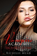 Mead, Richelle. Vampire Academy, tome 6. Sacrifice ultime