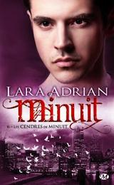 Adrian, Lara. Minuit, tome 6. Les cendres de minuit