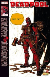 Way, Daniel – Dazo, Bong. Deadpool, tome 11.
