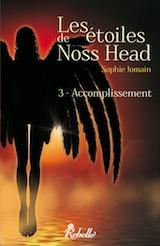Jomain, Sophie. Les Etoiles de Noss Head, tome 3. Accomplissement