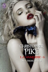 Pike, Christopher. La vampire, tome 6. Les immortels