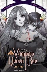 Takada, Chigusa. Vampire Queen Bee. Tome 3