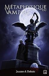 Debats, Jeanne-A. Métaphysique du vampire