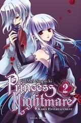 Noguchi, Mei – Karin Entertainment. Princess Nightmare, tome 2