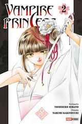Hirano, Toshihiro- Kakinouchi, Narumi. Vampire Princess, tome 2