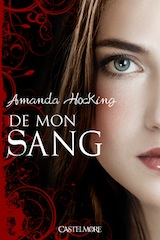 Hocking, Amanda. De mon sang, tome 1.