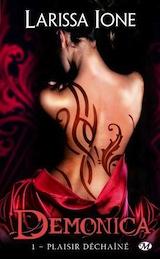 Ione, Larissa. Demonica, tome 1. Plaisir déchaîné