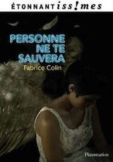 Colin, Fabrice. Personne ne te sauvera