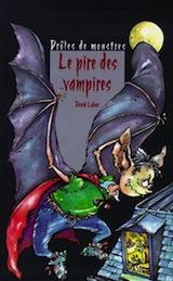 Lubar, David. Le Pire des vampires.