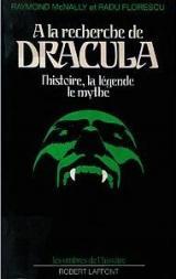 McNally, Raymond – Florescu, Radu. A la recherche de Dracula