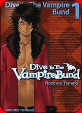 Tamaki, Nozomu. Dive in the vampire bund, tome 1