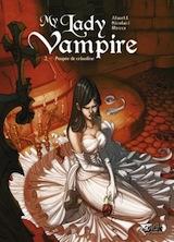 Alwett, Audrey – Nicolacci, Silvestro. My lady vampire, tome 2. Poupée de crinoline
