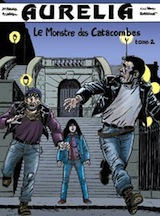 Beurq, Jean-Marie – Berteloot, Guillaume. Aurelia – Tome 2. Le monstre des catacombes