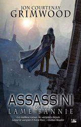 Courtenay Grimwood, Jon. Assassini, tome 2. Lame bannie