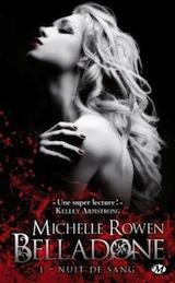 Rowen, Michelle. Belladone, tome 1. Nuit de sang