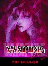 Takahashi, Yuki. Vampire, tome 1