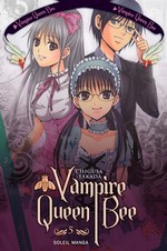 Takada, Chigusa. Vampire Queen Bee. Tome 5