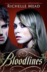 Mead, Richelle. Bloodlines, tome 1
