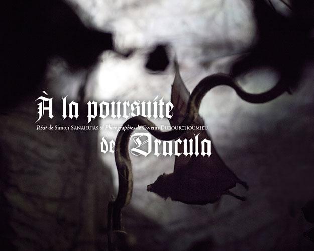Sanahujas, Simon - Dubourthoumieu, Gwenn. A la poursuite de Dracula