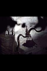 Sanahujas, Simon – Dubourthoumieu, Gwenn. A la poursuite de Dracula