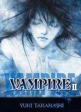 Takahashi, Yuki. Vampire, tome 2