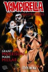 Morrison, Grant – Millar, Mark. Vampirella, Master series, tome 1. L'éveil du mal