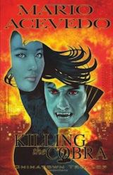 Acevedo, Mario – Dose, Alberto. Killing the Cobra : Chinatown Trollop