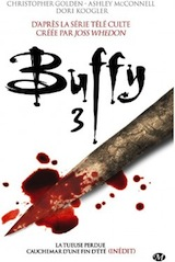 Collectif. Intégrale Buffy, tome 3