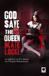 Locke, Kate. God Save the Queen