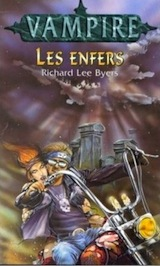 Byers, Richard-Lee. Les Enfers