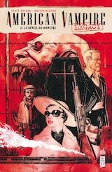 Snyder, Scott – Nguyen, Dustin. American Vampire Legacy, tome 2. Le Réveil du monstre