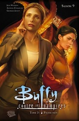 Whedon, Joss – Chamblis, Andrew – Jeanty, George. Buffy contre les vampires, saison 9. Tome 3 : Protection