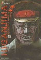 Matsumoto, Koji. Higanjima, L'Île des vampires. Tome 15